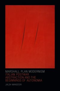 Cover of Marhsall Plan Modernism by Jaleh Mansoor